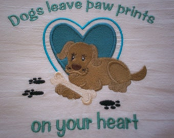 Dogs Leave Paw Prints On Your Heart Embroidered Flour Sack Towel, Embroidered Dog Towel, Pet Lover Towel, Dog Lover Towel