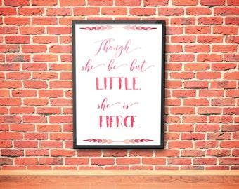 Little but Fierce Print