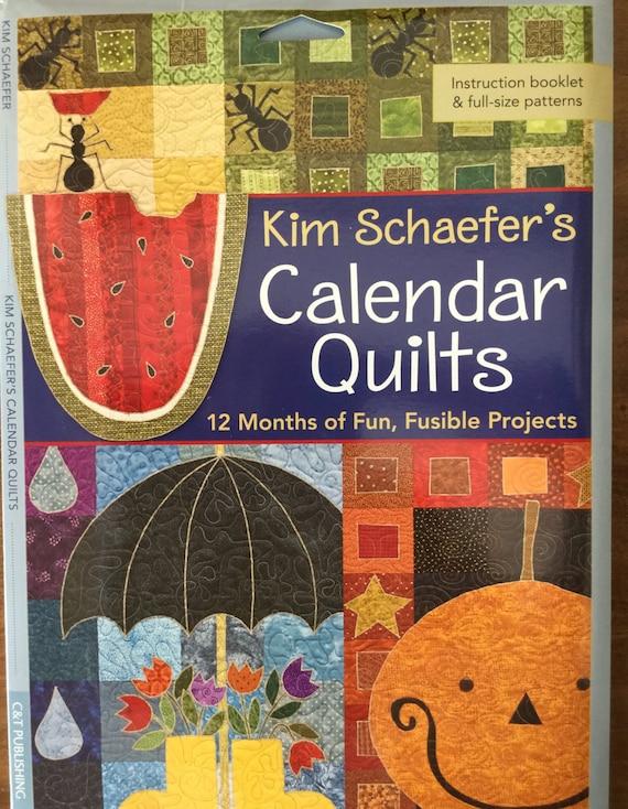 Calendar Quilts By Kim Schaefer C Amp T Publishing 12 Months Of