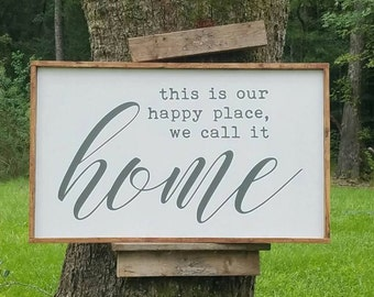 """Happy Place Wood Sign - Large Framed Sign - We Call it Home - Our Happy Place - White and Gray Sign - 24""""x48"""" -  2'x4'"""