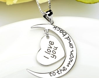 Love you to the moon and back, 925 Sterling Silver