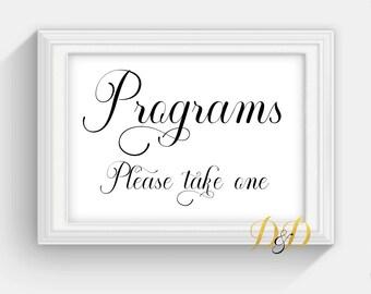 Programs Wedding Sign Table Sign Wedding Sign Table Card Wedding reception decor Signage Printed Wedding Decor please take one sign SC07