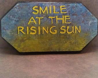 Smile at the rising sun