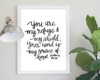 You Are My Refuge & My Shield; Your Word Is My Source of Hope Psalms 119:114 Scripture Digital Download Printable Art
