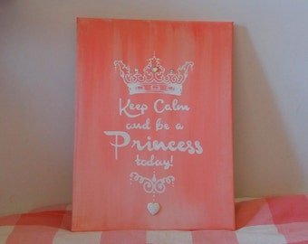 Canvas 30 x 40 | Keep Calm and be a Princess | antique pink