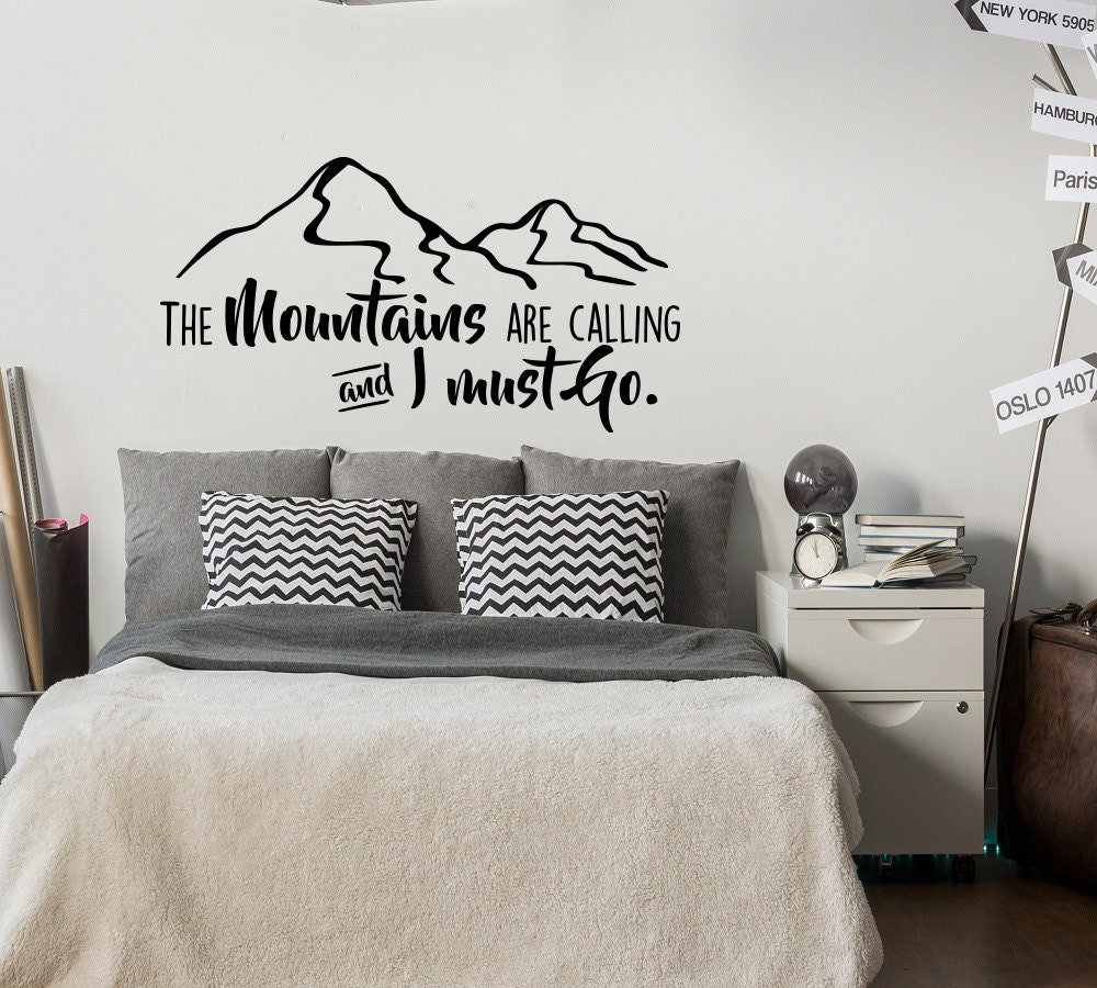 The mountains are calling and i must go vinyl wall decal zoom amipublicfo Choice Image