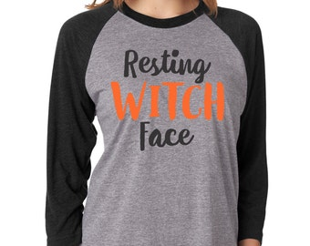 Resting Witch Face, Halloween Shirt, Witch Better Have My Candy, Funny Halloween Shirt, Halloween TShirt, Womens Halloween Shirt