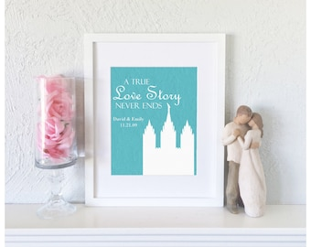 A True Love Story Never Ends - First Anniversary Gift - LDS Temple Art - Personalized Bridal Shower Gift - LDS Wedding Gift - LDS Wall Art