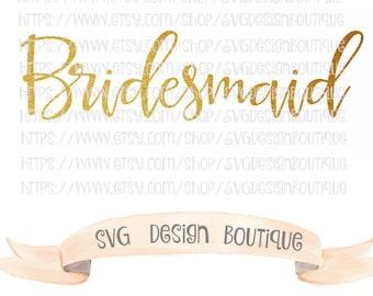 Gold Bridesmaid SVG - Wedding Svg Files - Bridal Party svg- Vinyl cutting file   Silhouette & Cricut Design - DXF- Cricut Fonts -
