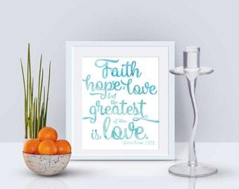 1 Corinthians 13:13 Wall Art - Instant Download Printable