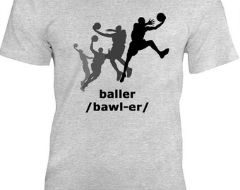 Baller Basketball Shirt, Basketball Gift, Baller Shirt, tshirt, t-shirt, Tee, Basketball, Baller, Basketball, basketball gift idea
