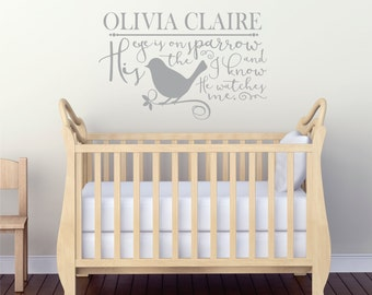 Child Room Decal - Personalized Nursery Decal - His Eye Is On The Sparrow - Inspirational Wall Art - Lettering For Walls - Birds - Nursery