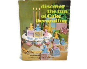 "Wilton 1979 Cake Decorating Book ""Discover The Fun Of Cake Decorating"""