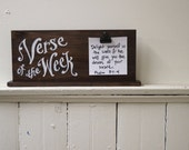 Verse of the week Clip Holder - stained wood  - for Cards, photos, or notes - homeschool - sunday school - scripture memory