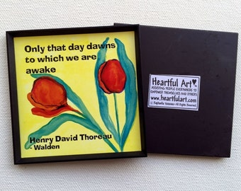 Only That Day Dawns THOREAU Inspirational Print Quotation Magnet Yoga Spiritual Meditation Mindfulness Heartful Art by Raphaella Vaisseau