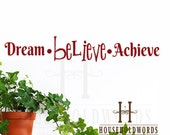 Inspirational Office Dream Believe Achieve decor Decal wall sticker quotes ,vinyl lettering, uplifting phrase, Clasroom Wall Decorations
