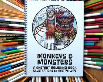 Monkeys and Monsters- A ChetArt coloring book of Steampunk Monkeys and Crazy Kaiju Creatures