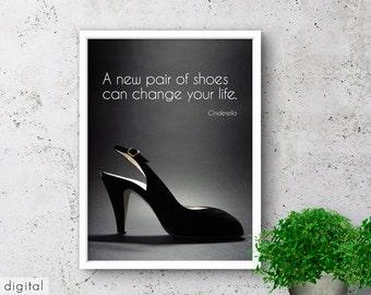 Cinderella New Shoes Quote Monochrome Fashion Print Modern Black Sling Pumps Female Motivational Scandinavian Style Shoe Crazy Bedroom Art