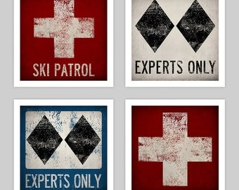 Ski Patrol Sign Print Archival Pigment Print Signed Experts Only Double Black Diamond