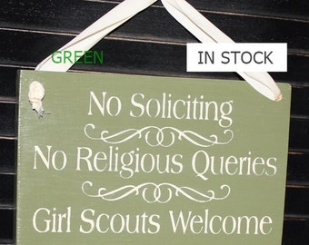 No Soliciting/No Religious Queries/Girl Scouts Welcome Sign/Front Door/YOU Choose Color/Wood Sign/Outdoor Sign/Fast Shipping