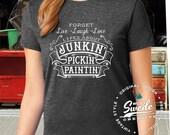 Life's About Junkin' Pickin' Paintin' T-shirt - junkin' shirt, vintage vendor, junk t-shirt, junk gypsy, chalk paint, flea market shirt