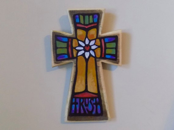Trust Wall Cross; All Occassion Handmade Gift