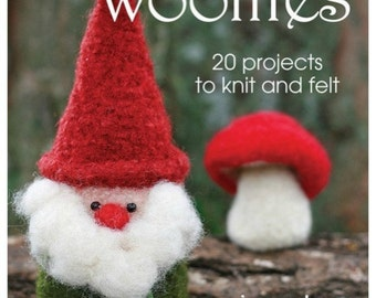 BOOK. Whimsical Woollies, 20 Projects to knit and felt. Autographed.
