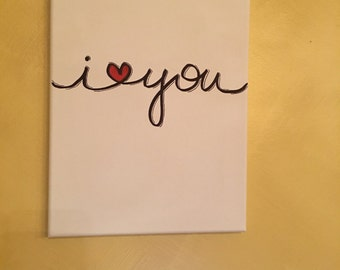 """I <3 You (I love you) 9"""" x 12"""" hand-lettered design wall hanging. Ready to ship!"""