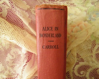 "Vintage Book: ""Alice in Wonderland and Through the Looking Glass"""