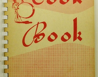 Cookbook Favorite Recipes from Homes of Walnut Creek Ohio and Vicinity SC/SB Vintage