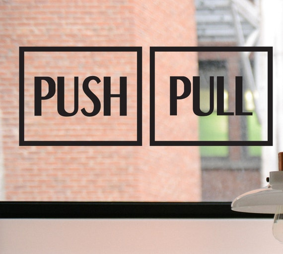 Push Pull Decal Push Sign Pull Sign Push Sticker Pull