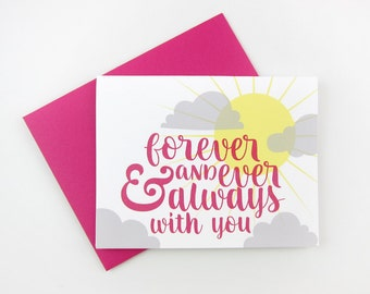 Forever and Ever and Always With You: Love / Anniversary Card