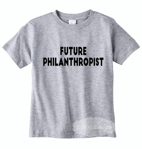Future Philanthropist funny kids t-shirt