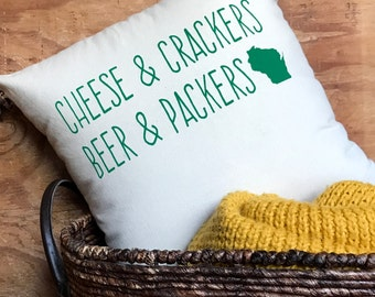 Packers Pillow - WI Motto, Green Bay Packers Packer, Cheese and Crackers, Wisconsin, Gift for him, Gift for her, Holiday