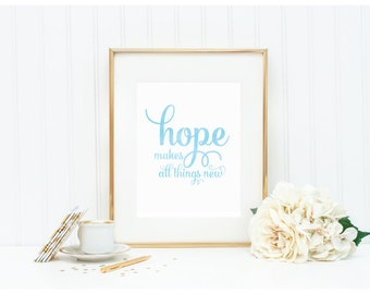 Watercolor Art Print - Hope Makes All Things New