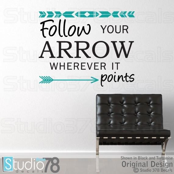 Follow Your Arrow Vinyl Wall Decal - Arrow Wall Decal - Aztec Wall Art - Trend Decor - Teen Decor - Follow Your Heart - 23x18