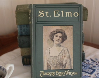 St.Elmo by Augusta J. Evans -Vinatge Book 1896