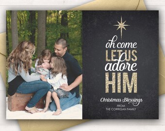 Religious Christmas Card, Christian Christmas Cards, Gold Glitter Chalkboard, Oh Come Let Us Adore Him, Scripture, Photo Christmas Card Xmas