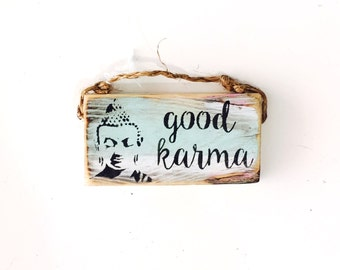 Good Karma Sign / Buddha Sign / Dorm Room Decor/ Lotus Flower / Yoga Decor / Sea Gypsy California / Buddha / Meditation Sign / Wood Sign