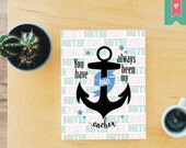 Dad – You have always been my anchor SVG,PNG,PDF