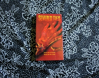 Severed Ties VHS Tape. Rare Collectible 90s Horror Gore. Fangoria Presents. Cult Classic Rare Severed Ties VHS.