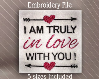 I am truly in love with you embroidery file design in 5 sizes machine embroidery file pattern