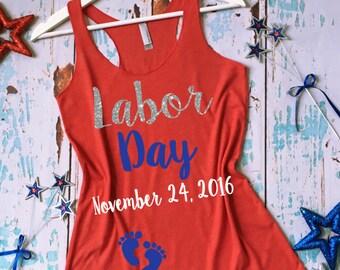 Labor Day® Pregnancy Shirt. Funny Pregnancy Shirt. Pregnancy Announcement Shirt. Pregnancy Tank Top. Preggers Shirt. Pregnancy Tee.