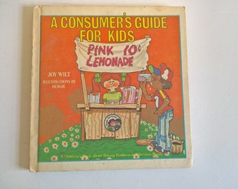 A Consumer's Guide for Kids About Buying Wisely by Joy Wilt --- Vintage Children's Economics Book -- Retro 1970's Nursery Library Home Decor