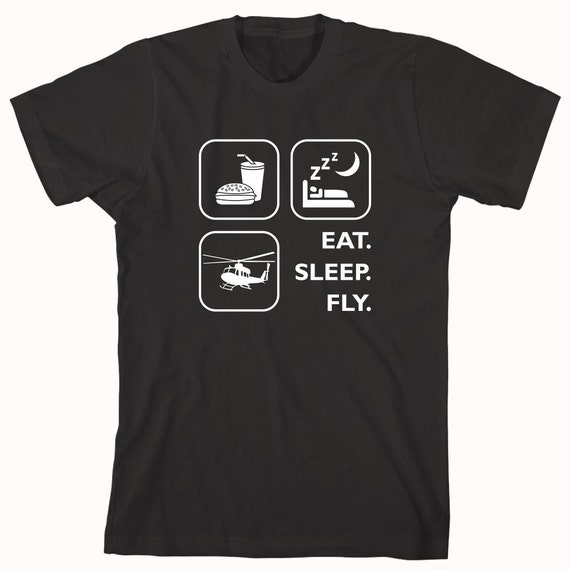 Eat Sleep Fly Helicopter Shirt, helicopter, pilot, air force - ID: 473