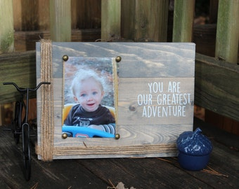 You are our greatest adventure picture frame- customizable picture frame
