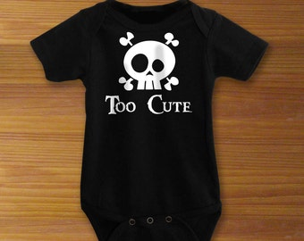 Bodysuit or Toddler Shirt, Too Cute Skull and Crossbones, Baby Bodysuit, Baby Shower Gift, Girls, Boys