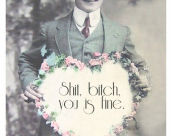 You Is Fine Greeting Card