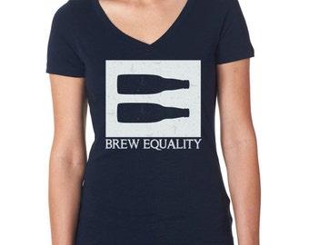 Craft beer shirt- Brew Equality- women's v-neck