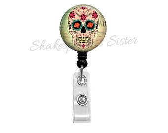 Sugar Skull Badge Reel - Retractable Badge - ID Holder - Nurse Badge Reel - Skull Badge Reel
